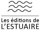 Les Editions de l'Estuaire